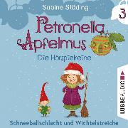 Cover-Bild zu Städing, Sabine: Petronella Apfelmus - Die Hörspielreihe, Teil 3: Schneeballschlacht und Wichtelstreiche (Audio Download)