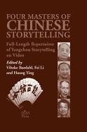 Cover-Bild zu Børdahl, Vibeke (Hrsg.): Four Masters of Chinese Storytelling: Full-Length Repertoires of Yangzhou Storytelling on Video