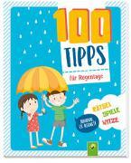 Cover-Bild zu Bieber, Oliver: 100 Tipps für Regentage