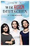 Cover-Bild zu Bota, Alice: Wir neuen Deutschen