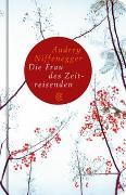 Cover-Bild zu Die Frau des Zeitreisenden von Niffenegger, Audrey