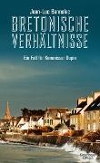 Cover-Bild zu Bretonische Verhältnisse von Bannalec, Jean-Luc