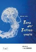 Cover-Bild zu Höfler, Stefanie: Tanz der Tiefseequalle - Lehrerheft