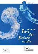 Cover-Bild zu Höfler, Stefanie: Tanz der Tiefseequalle - Schülerheft