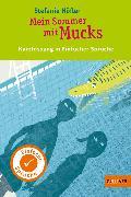 Cover-Bild zu Höfler, Stefanie: Kurzfassung in Einfacher Sprache. Mein Sommer mit Mucks (eBook)