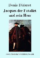 Cover-Bild zu Diderot, Denis: Jacques der Fatalist und sein Herr