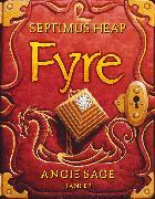 Cover-Bild zu Sage, Angie: Septimus Heap - Fyre (eBook)