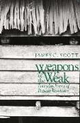 Cover-Bild zu Scott, James C.: Weapons of the Weak