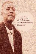 Cover-Bild zu McLemee, Scott (Hrsg.): C. L. R. James and Revolutionary Marxism