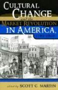 Cover-Bild zu Carson, James Taylor (Solist): Cultural Change and the Market Revolution in America, 1789 1860
