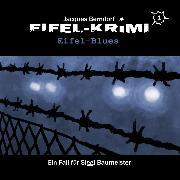 Cover-Bild zu Berndorf, Jacques: Jacques Berndorf, Eifel-Krimi, Folge 1: Eifel-Blues (Audio Download)