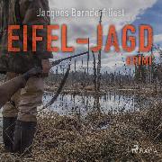 Cover-Bild zu Berndorf, Jacques: Eifel-Jagd - Kriminalroman aus der Eifel (Audio Download)