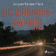 Cover-Bild zu Berndorf, Jacques: Die Nürburg-Papiere (Kriminalroman aus der Eifel) (Ungekürzt) (Audio Download)
