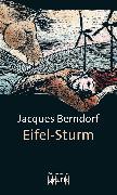 Cover-Bild zu Berndorf, Jacques: Eifel-Sturm (eBook)