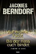 Cover-Bild zu Berndorf, Jacques: Auf eigene Faust / Bis der Hass euch bindet (eBook)