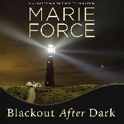 Cover-Bild zu Force, Marie: Blackout After Dark - Gansett Island, Book 23 (Unabridged) (Audio Download)