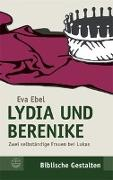 Cover-Bild zu Ebel, Eva: Lydia und Berenike