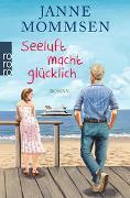 Cover-Bild zu Mommsen, Janne: Seeluft macht glücklich