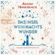 Cover-Bild zu Mommsen, Janne: Das Inselweihnachtswunder (Ungekürzt) (Audio Download)