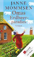 Cover-Bild zu Mommsen, Janne: Omas Erdbeerparadies (eBook)