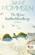 Cover-Bild zu Mommsen, Janne: Die kleine Inselbuchhandlung (eBook)