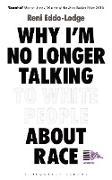 Cover-Bild zu Why I'm No Longer Talking to White People About Race (eBook) von Eddo-Lodge, Reni