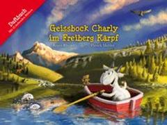 Cover-Bild zu Rhyner, Roger: Geissbock Charly im Freiberg Kärpf