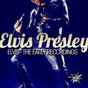 Cover-Bild zu Presley, Elvis (Komponist): Elvis-The Early Recordings