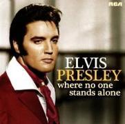 Cover-Bild zu Presley, Elvis (Komponist): Where No One Stands Alone