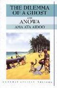 Cover-Bild zu Ata Aidoo, Ama: The Dilemma of a Ghost and Anowa 2nd Edition