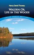 Cover-Bild zu Thoreau, Henry David: Walden, Or, Life in the Woods