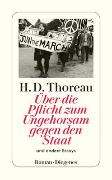 Cover-Bild zu Thoreau, Henry David: Über die Pflicht zum Ungehorsam gegen den Staat