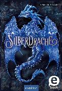 Cover-Bild zu Sage, Angie: Silberdrache (Silberdrache 1) (eBook)