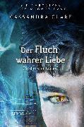Cover-Bild zu Brennan, Sarah Rees: Die Chroniken des Magnus Bane10. Der Fluch wahrer Liebe und erster Dates (eBook)