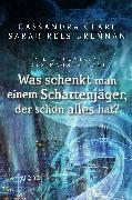 Cover-Bild zu Brennan, Sarah Rees: Die Chroniken des Magnus Bane 08. Was schenkt man einem Schattenjäger, der schon alles hat? (eBook)