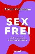 Cover-Bild zu Sexfrei (eBook) von Plaßmann, Anica