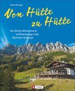 Cover-Bild zu Bauregger, Heinrich: Von Hütte zu Hütte