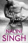 Cover-Bild zu Singh, Nalini: Love Hard (eBook)