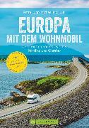 Cover-Bild zu Moll, Michael: Europa mit dem Wohnmobil: Die schönsten Routen zwischen Nordkap und Gibraltar (eBook)
