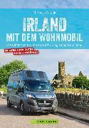 Cover-Bild zu Cernak, Thomas: Irland mit dem Wohnmobil: Die schönsten Routen zwischen Dingle und Nordirland (eBook)