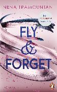 Cover-Bild zu Fly & Forget (eBook) von Tramountani, Nena
