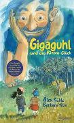Cover-Bild zu Rühle, Alex: Gigaguhl und das Riesen-Glück