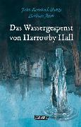 Cover-Bild zu Yelin, Barbara: Die Unheimlichen: Das Wassergespenst von Harrowby Hall