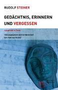 Cover-Bild zu Steiner, Rudolf: Gedächtnis, Erinnern und Vergessen