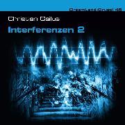 Cover-Bild zu Gailus, Christian: Dreamland Grusel, Folge 45: Interferenzen 2 (Audio Download)