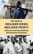 Cover-Bild zu Engelhardt, Marc: Heiliger Krieg - heiliger Profit
