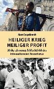 Cover-Bild zu Engelhardt, Marc: Heiliger Krieg - heiliger Profit (eBook)