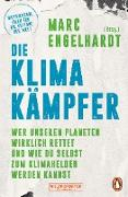 Cover-Bild zu Engelhardt, Marc (Hrsg.): Die Klimakämpfer (eBook)