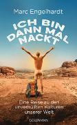 Cover-Bild zu Engelhardt, Marc: Ich bin dann mal nackt