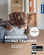 Cover-Bild zu Engelhardt, Marc: KOSMOS eBooklet: Bürohunde - Das Training (eBook)